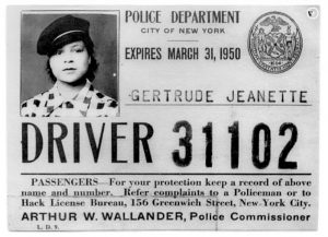 I.D. of Gertrude Hadley Jeannette, the first woman licensed NYC TLC driver.